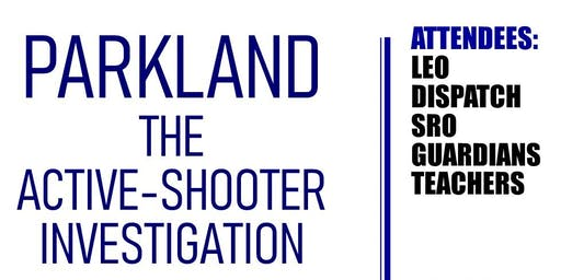 Parkland: Active-Shooter Investigation