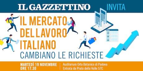 IL MERCATO DEL LAVORO ITALIANO, CAMBIANO LE RICHIESTE biglietti