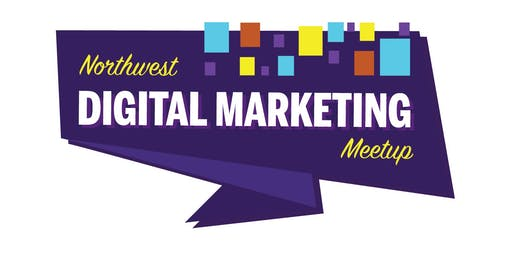 NW Digital Marketing Meet Up