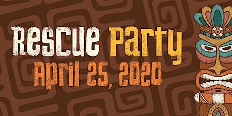 Rescue Party 2020: Tiki Time! tickets