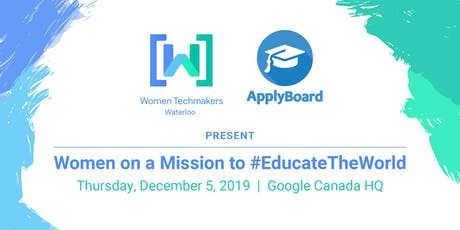 WTM & ApplyBoard Present: Women on a Global Mission to Educate the World! tickets