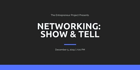Networking Show & Tell tickets