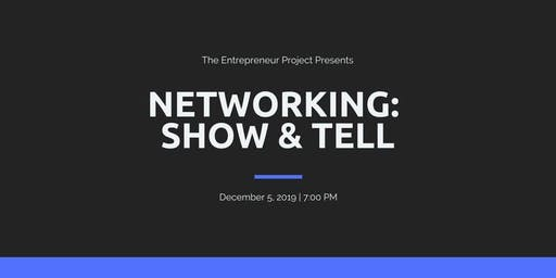 Networking Show & Tell