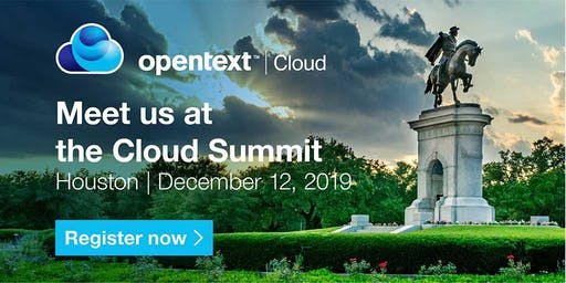 OpenText Cloud Summit - Houston