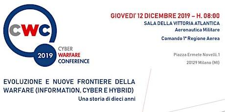 Cyber Warfare Conference CWC - 10° Edizione biglietti