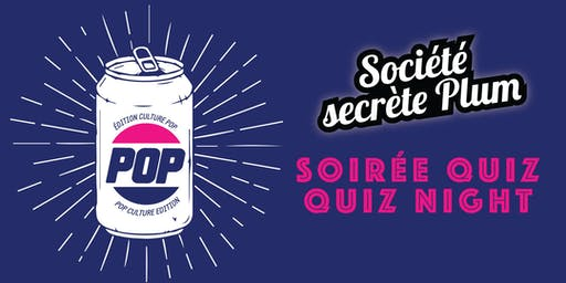 Soirée quiz – édition culture pop – Quiz Night (18+)