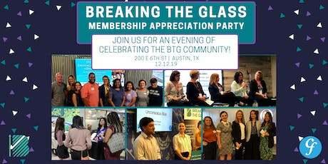 Breaking The Glass's Membership Appreciation Party tickets
