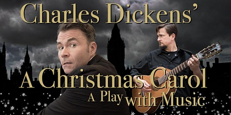 """Charles Dickens' """"A Christmas Carol"""": A Play with Music tickets"""