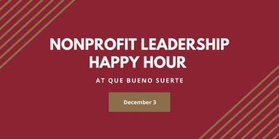 Nonprofit Leadership Happy Hour