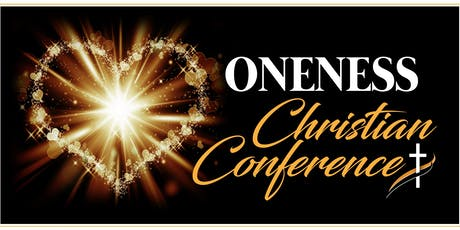 ONENESS Christian Conference tickets