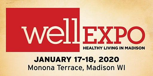 WELL Expo Madison - FREE TICKET OFFER