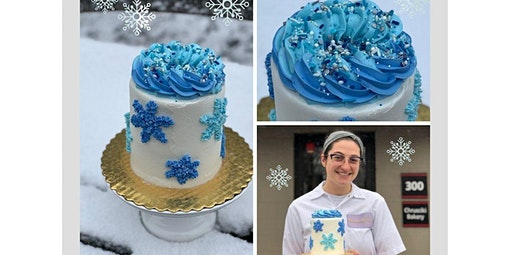 Snowflake Cake Decorating Class (01-22-2020 starts at 6:00 PM)