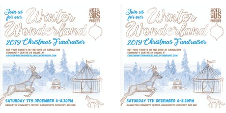 The Circus Project Winter Wonderland 2019 Christmas Fundraiser  tickets