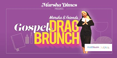 Marsha & Friends GOSPEL Drag Brunch