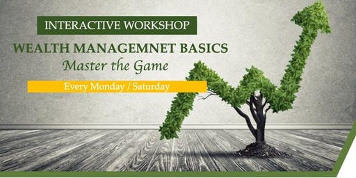 FREE Interactive Workshop: Wealth management basics