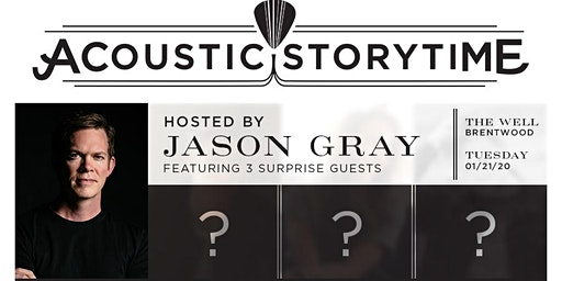 Acoustic Story Time - Hosted by Jason Gray