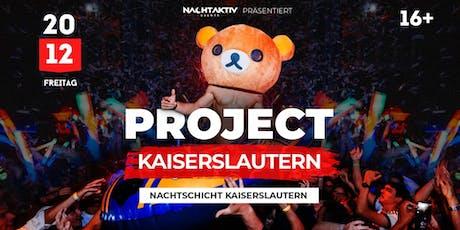 PROJECT KAISERSLAUTERN! Tickets