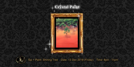 Sip and Paint (Crystal Paint):  Shining Tree