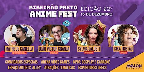 22º Ribeirão Preto Anime Fest ingressos