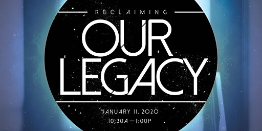 Reclaiming Our Legacy - A Founders Day Celebration