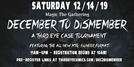 December to Dismember Pioneer MtG Case Tournament