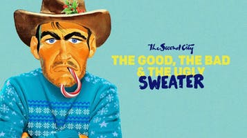 "The Second City: ""The Good, The Bad & The Ugly Sweater"""