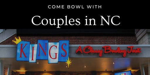 Couples in NC Bowling Meetup
