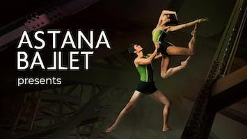 "Astana Ballet Presents ""Masterpieces"""