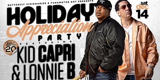 Holiday Appreciation Party  featuring Kid Capri and Lonnie B
