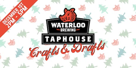 Crafts & Drafts Christmas Market at Waterloo Brewing tickets