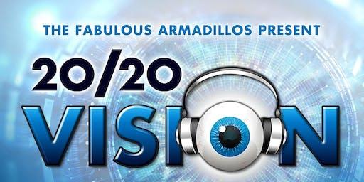"Fabulous Armadillos Present: ""20/20 Vision: Eye Tunes Through The Decades"""
