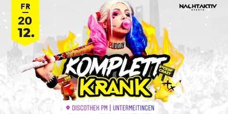 KOMPLETT KRANK! - PRIVATPARTY! billets