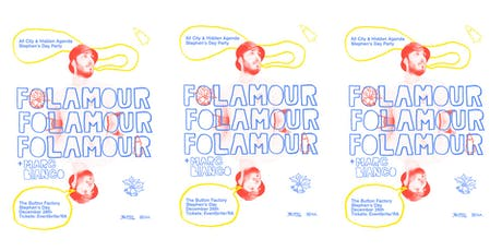 Folamour | Stephen's Day at Button Factory tickets