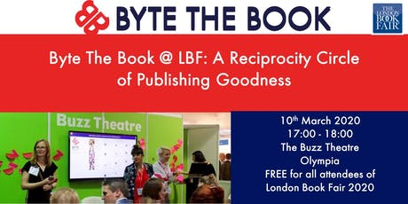 Byte The Book @ LBF: A Reciprocity Circle of Publishing Goodness tickets