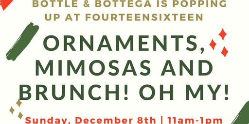 Ornaments, Mimosas and Brunch! OH MY!