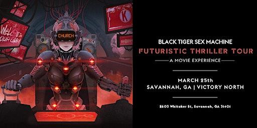 Black Tiger Sex Machine - Futuristic Thriller Tour