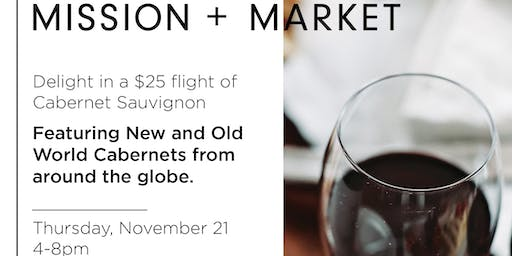 Join Mission + Market to Delight in Flights of Cabernet Sauvignon