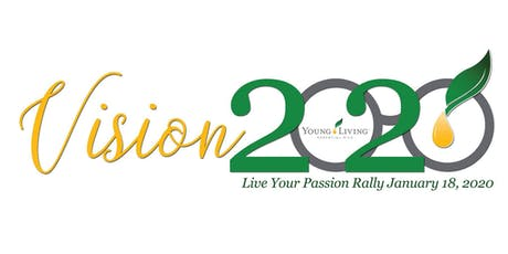 Young Living Live Your Passion Rally-Vision 2020 tickets