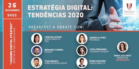 Estratégia Digital: Tendências 2020 (Peq. Almoço Debate) bilhetes