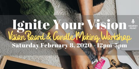 Ignite Your Vision - Vision Board & Candle Making Workshop tickets