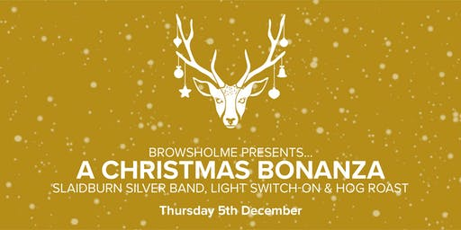 A Christmas Bonanza: Slaidburn Silver Band, Light Switch-on & Hog Roast
