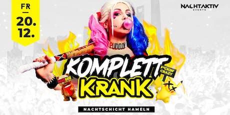 KOMPLETT KRANK! - Privatparty! Tickets