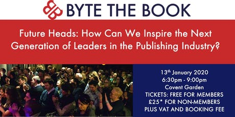 Future Heads: How Can We Inspire the Next Generation of Leaders in the Pubishing Industry? tickets