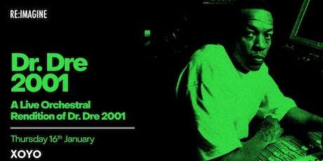 Re:Imagine presents Dr. Dre 2001 tickets