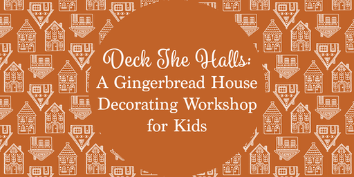 Deck the Halls: Gingerbread House Decorating Workshop for Kids