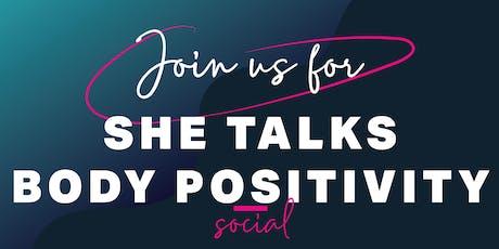 She Talks Body Positivity tickets