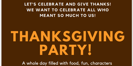 Thanksgiving Celebration! Let's Celebrate and Give Thanks!
