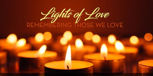 Lights of Love: Remembering Those We Love