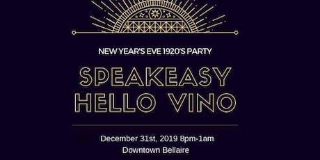 Speakeasy Hello Vino New Year's Eve tickets