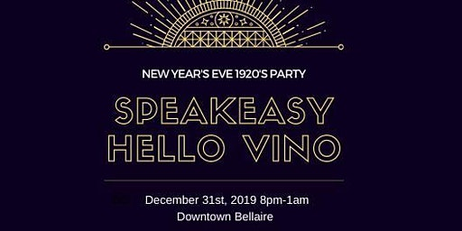 Speakeasy Hello Vino New Year's Eve